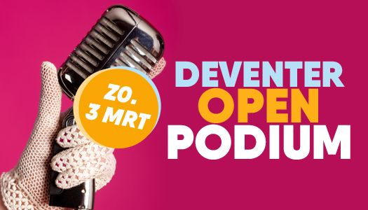 Programma Deventer Open Podium!