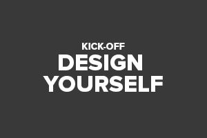 Kick-off Design Yourself